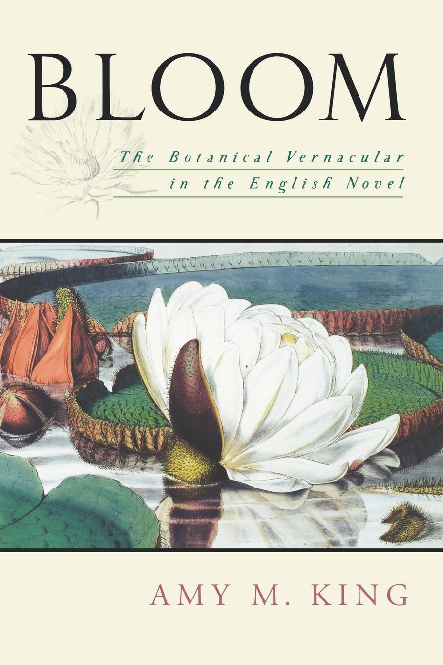 Bloom: The Botanical Vernacular in the English Novel by Oxford University Press