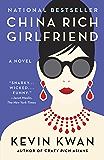 China Rich Girlfriend: A Novel (Crazy Rich Asians Trilogy)