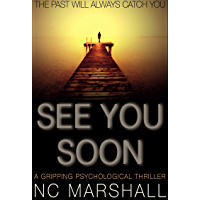 See You Soon: A gripping summer thriller