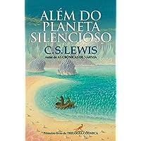 Além do planeta silencioso: Trilogia cosmica - vol, 1