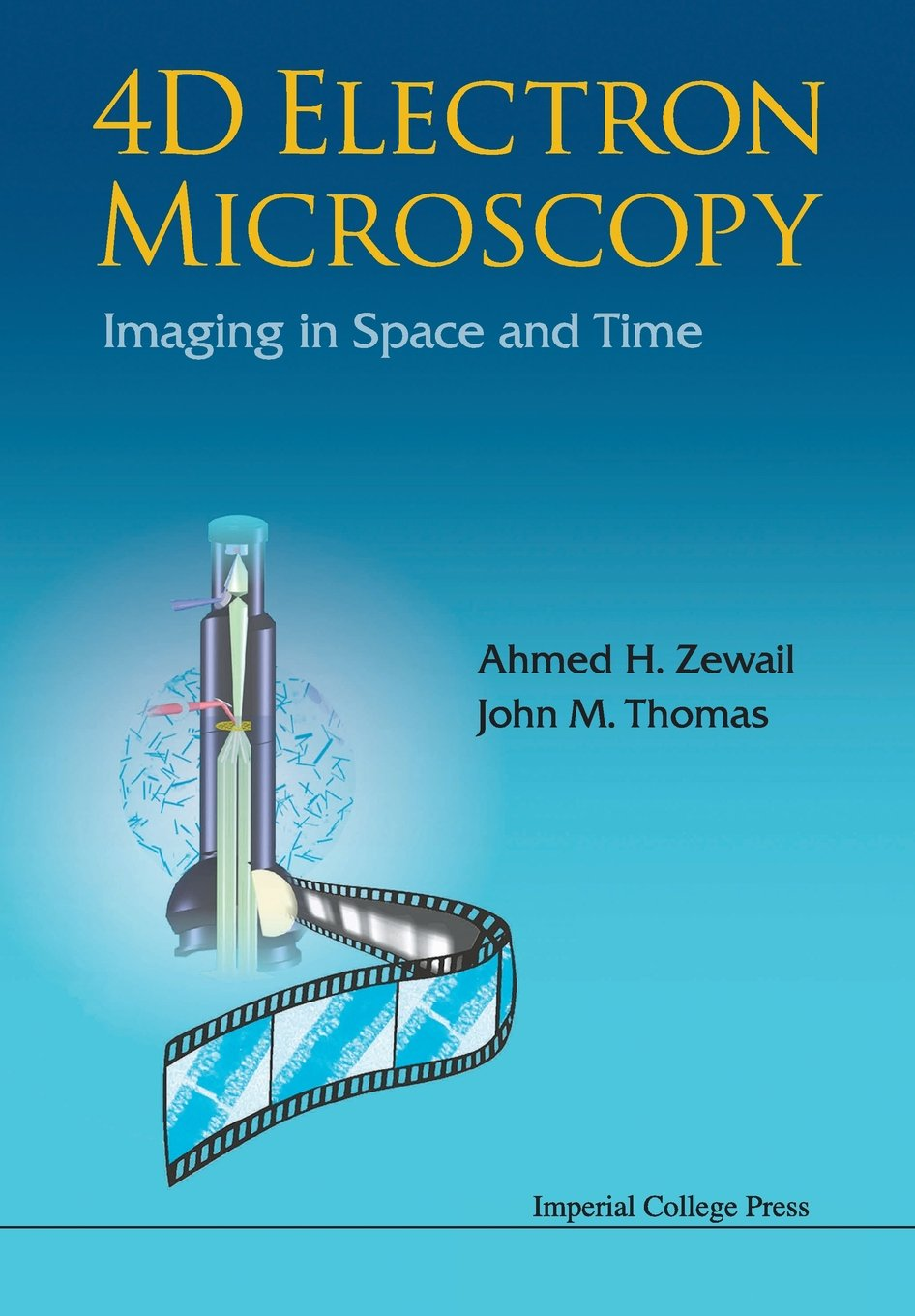4D ELECTRON MICROSCOPY  IMAGING IN SPACE AND TIME