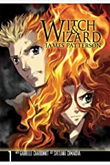 Witch & Wizard: The Manga Vol. 1 (Witch & Wizard - The Manga Series) Kindle Edition