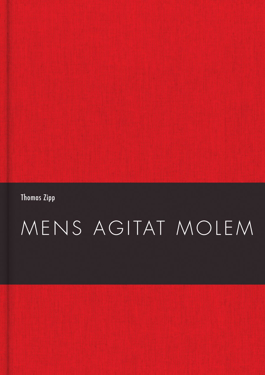 Download Thomas Zipp: Mens Agitat Molem: Luther & The Family of Pills (English and German Edition) ebook