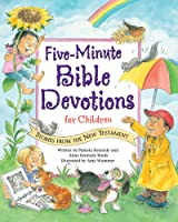 Five-Minute Bible Devotions For Children: Stories