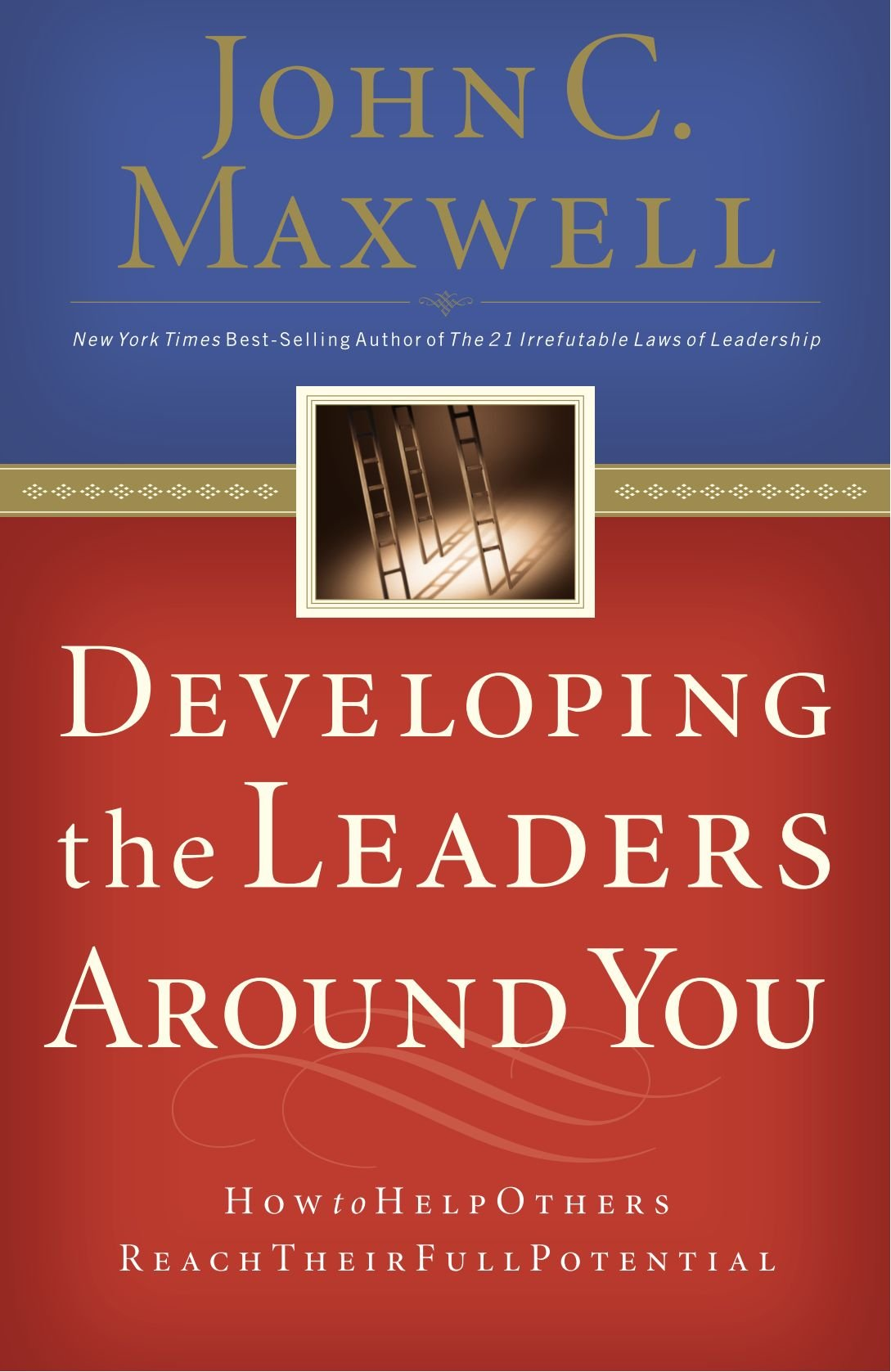 Amazon.com: Developing the Leaders Around You (9780785281115 ...