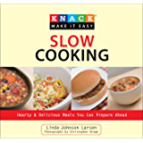 Knack Slow Cooking: Hearty & Delicious Meals You Can Prepare Ahead (Knack: Make It Easy)