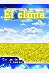 El clima: Weather (Let's Explore Science) (Spanish Edition) Kindle Edition