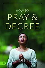How to Pray and Decree Kindle Edition