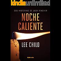Noche caliente: Edición España (Jack Reacher)