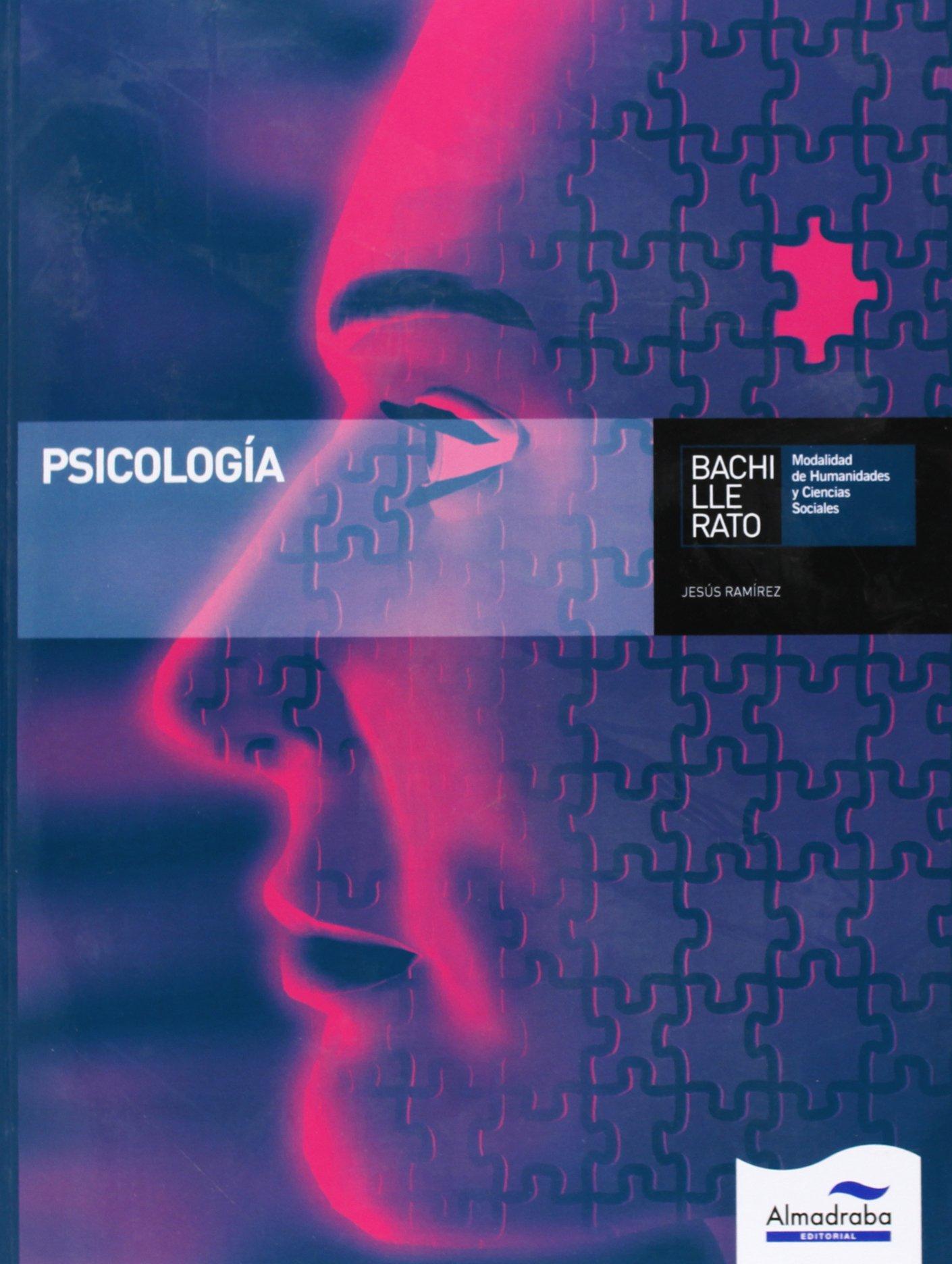 Psicología. Bachillerato - 9788483089187: Amazon.es: Ramírez Cabañas, Jesús: Libros