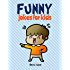 Funny Jokes for Kids: 100 Hilarious Jokes
