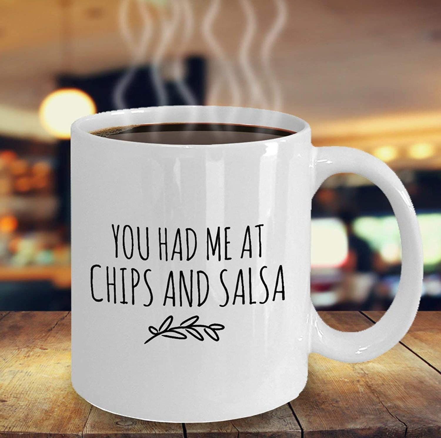 You Had Me At Chips And Salsa, Funny Mugs, Mexican Food Lover, For Girlfriend, Bestie, Cinco De Mayo, Taco Tuesday, White 11 Oz HA6TPC