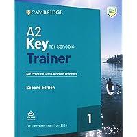 A2 key for schools trainer for update 2020 exam. Six practice tests without answers. Per la Scuola media. Con espansione online. Con File audio per il download