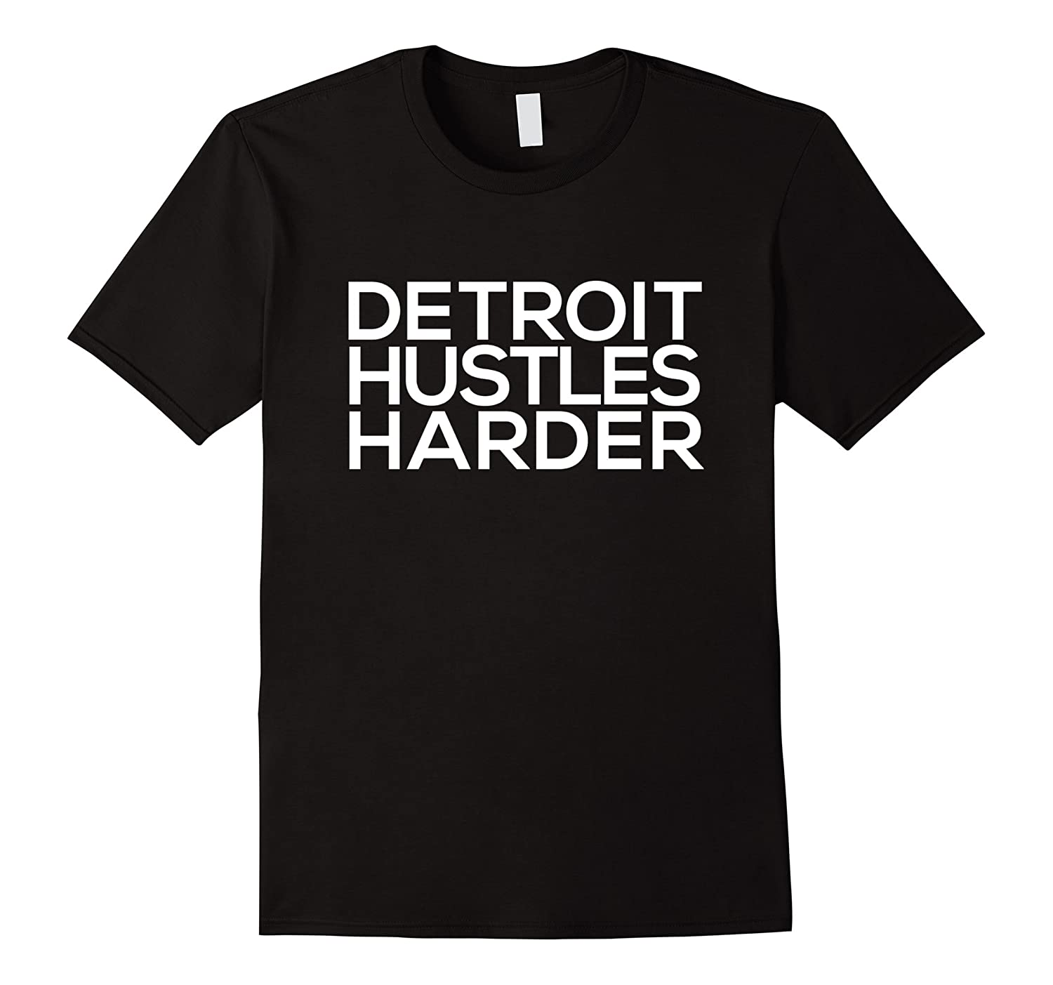 Detroit Hustles Harder - 100% Original T-Shirt-FL