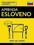 Aprenda Esloveno - Rápido / Fácil / Eficiente: 2000 Vocabulários Chave