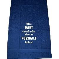 Wenn Dart einfach wäre, würde es Fußball heißen; Handtuch Sport