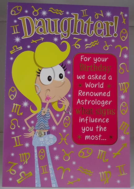 Happy Birthday Daughter Humourous Funny Greeting Card Amazoncouk Kitchen Home