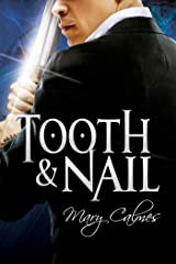 Tooth & Nail (Warders Book 2) Kindle Edition