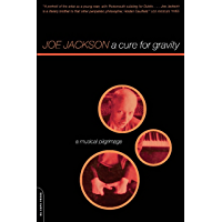A Cure For Gravity: A Musical Pilgrimage book cover