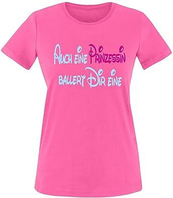 Luckja Auch eine Prinzessin ballert dir eine Damen Rundhals T-Shirt