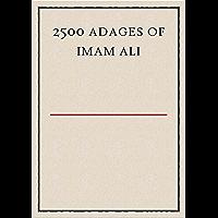 2500 Adages Of Imam Ali