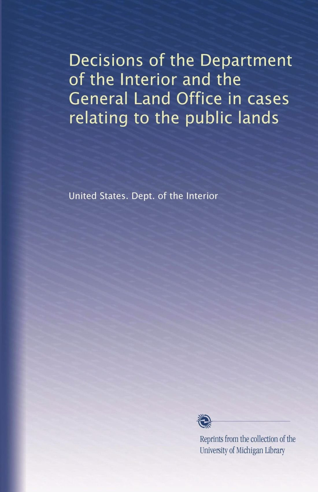 Download Decisions of the Department of the Interior and the General Land Office in cases relating to the public lands (Volume 36) pdf epub
