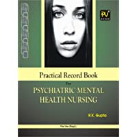 PV CLINICAL RECORD BOOK FOR PSYCHIATRIC AND MENTAL HEALTH NURSING(B.SC(N),GNM AND POST BASIC STUDENTS