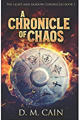 A Chronicle of Chaos (The Light and Shadow Chronicles) Paperback