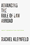 Advancing the Rule of Law Abroad: Next Generation Reform