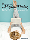 Magical Timing - L'art de retrouver du temps pour soi