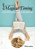 Magical Timing - L'art de retrouver du temps pour soi (Santé / Bien-être (hors collection))