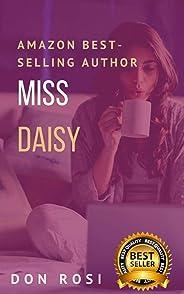 Miss Daisy: -História Erótica