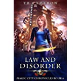 Law and Disorder (Magic City Chronicles)