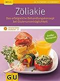 Zöliakie: Das erfolgreiche Behandlungskonzept bei Glutenunverträglichkeit