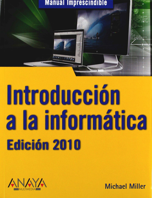 Introducción a la informática. Edición 2010 Manuales ...