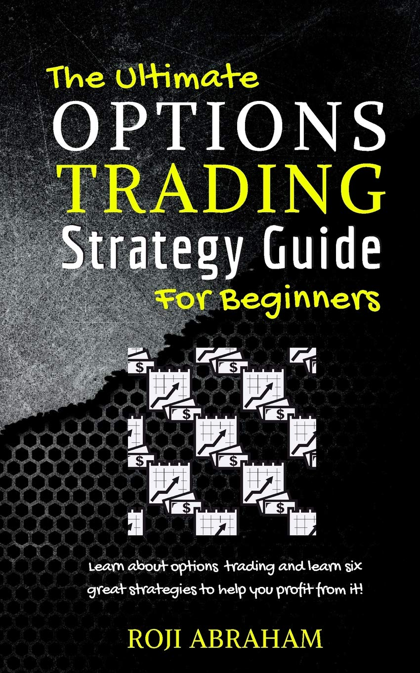 a guide of option trading strategies for beginners synonyme option français