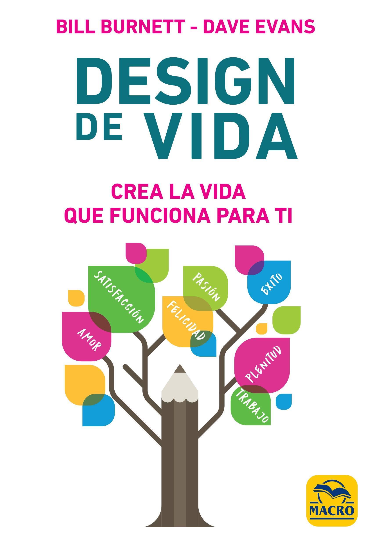 Design de Vida (Ser Feliz): Amazon.es: Burnett, Bill, Evans, Dave, Gonzalez, Cristina: Libros