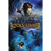 The End of Time (The Books of Umber Book 3)