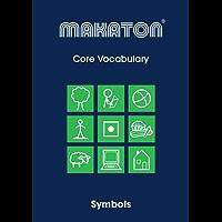 Core Vocabulary: Symbols (Makaton Core Vocabulary Book 2)