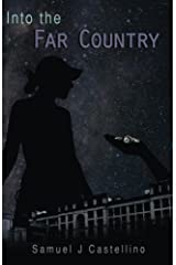 Into the Far Country Kindle Edition