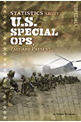 Statistics about U.S. Special Ops, Past and Present Library Binding