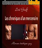 Les chroniques d'un mercenaire: Roman érotique gay