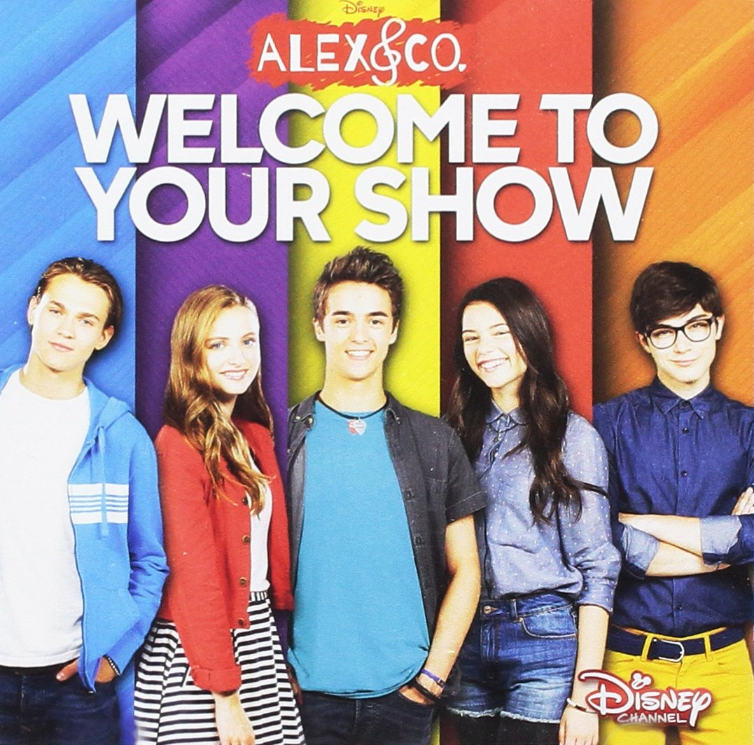 CD : VARIOUS ARTISTS - Alex & Co: Welcome To Your Show (original Soundtrack) (Italy - Import)