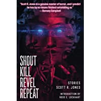 Shout Kill Revel Repeat