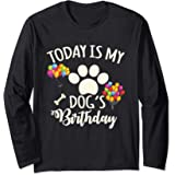 a5663543fd35 Amazon.com: Today is My Dog's Birthday Shirt, Dog Lovers Tshirt ...