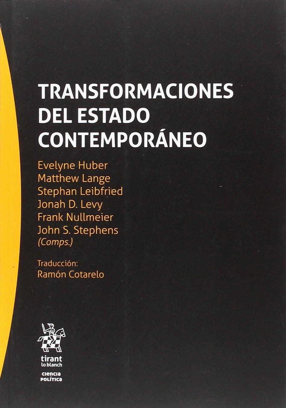 Transformaciones del Estado Contemporáneo Serie Ciencia Política: Amazon.es: Evelyne Huber: Libros