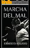 MARCHA DEL MAL