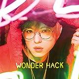 【初回仕様特典あり】WONDER HACK(CD+DVD)(スリーブ仕様)