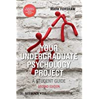 Your Undergraduate Psychology Project: A Student Guide