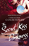 The Secret Kiss of Darkness (Choc Lit) (Shadows From The Past Book 2)